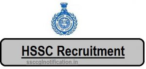 HSSC Recruitment 2018-19 Notification - Apply Online at hssc.gov.in, hssc , harayana ssc, hssc.gov.in recruitment